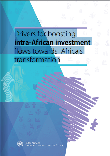 Drivers for boosting intra-African investment Rows towards Africa's transformation