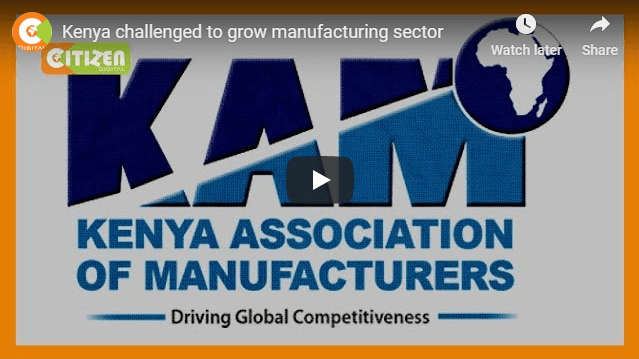 Kenya challenged to grow manufacturing sector